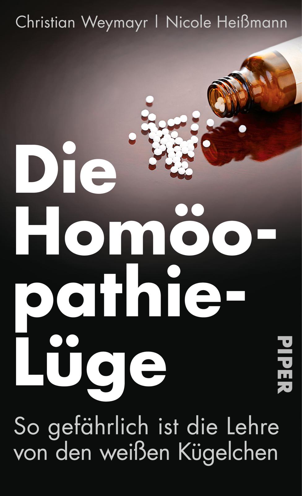 Die Homoeopathie-Lüge von Christian Weymayr und Nicole Heissmann
