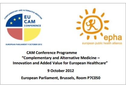 EU CAM CONFERENCE: Konferenz im Europaparlament informiert über den Nutzen der Komplementärmedizin für Europas Gesundheitssysteme. - EU CAM Konferenz
