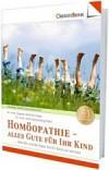 Homöopathie - alles Gute für Kind